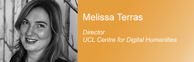 Melissa Terras - Director, UCL Centre for Digital Humanities